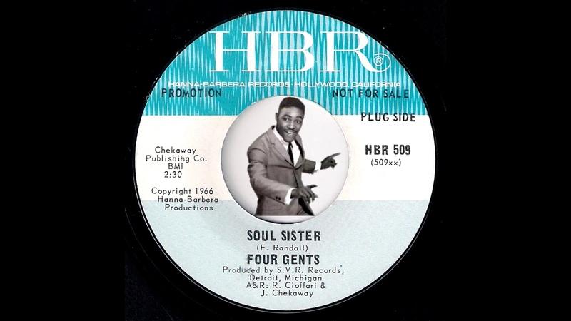 Four Gents - Soul Sister [HBR] 1966 Northern Soul RB 45