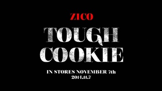 [TS] ZICO(지코)-TOUGH COOKIE(터프쿠키).