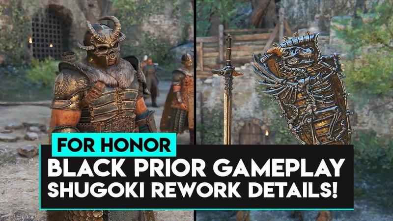 For Honor BLACK PRIOR GAMEPLAY ARMOR SHUGOKI REWORK DETAILS LOTS MORE INFO