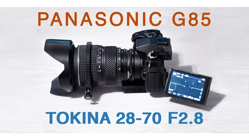 Panasonic G85 Tokina AF 28 70 mm f 2 8 AT X Pro II Cinematic Look
