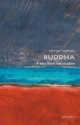 Oxford University Press The Buddha  A Very Short Introduction (1983)