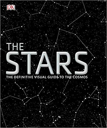 The Stars The Definitive Visual Guide to the Cosmos