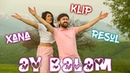 Resul Abbasov ft Xana Ay Balam Meyxana Official Music Video 2019