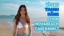 ✅【𝗡𝗢𝗩𝗔𝗕𝗘𝗔𝗖𝗛 𝗖𝗔𝗠 𝗥𝗔𝗡𝗛】Vì sao Thanh Hằng chọn NovaBeach Cam Ranh ? | NovaWorld.VIP