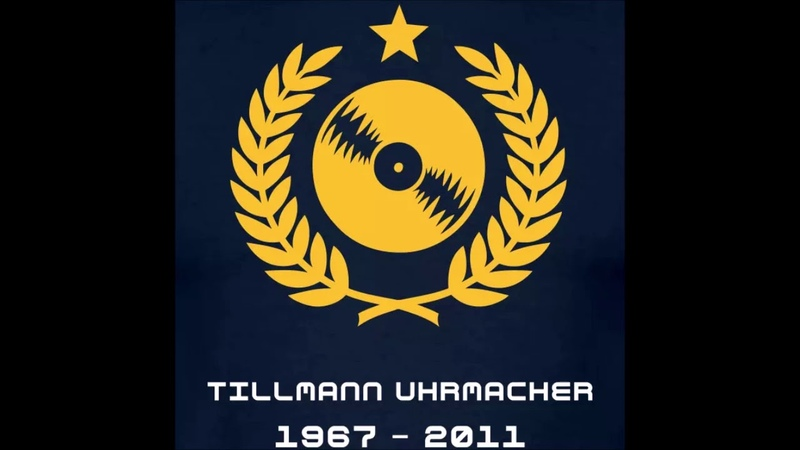 A Tribute To Tillmann Uhrmacher Techno Trance Classics