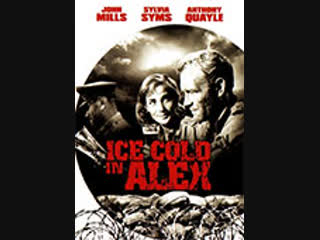Ice Cold in Alex (J. Lee Thompson, 1958)