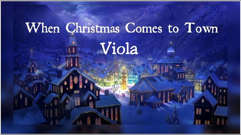When Chirstmas Comes To Town Viola