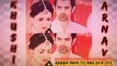 Khushi 💓 Arnav VM RABBA😘 MAIN TO❣MAR 💟GYA💝 OYE Mausam movie((Rahet Fateh Ali Khan))