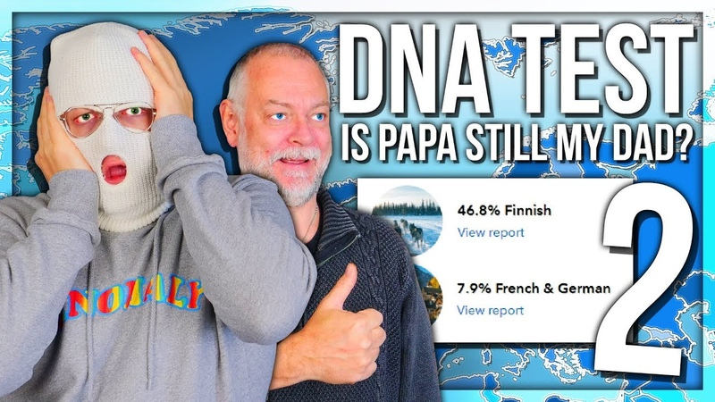 DNA TEST 2 - IS PAPANOMALY STILL MY DAD