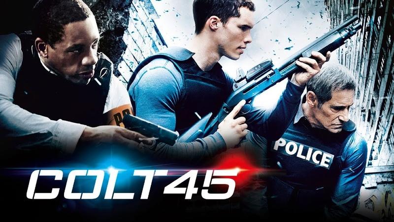 Кольт 45 Colt 45 2014 Захватывающий криминальный боевик