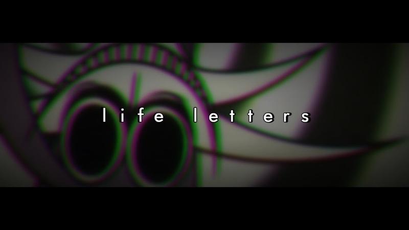 LIFE LETTERS| MEME (SEIZURE WARNING)