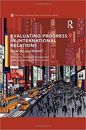 Evaluating Progress in International Relations