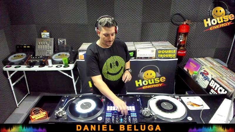 HOUSE ENERGY DJ DANIEL BELUGA 31 08 19