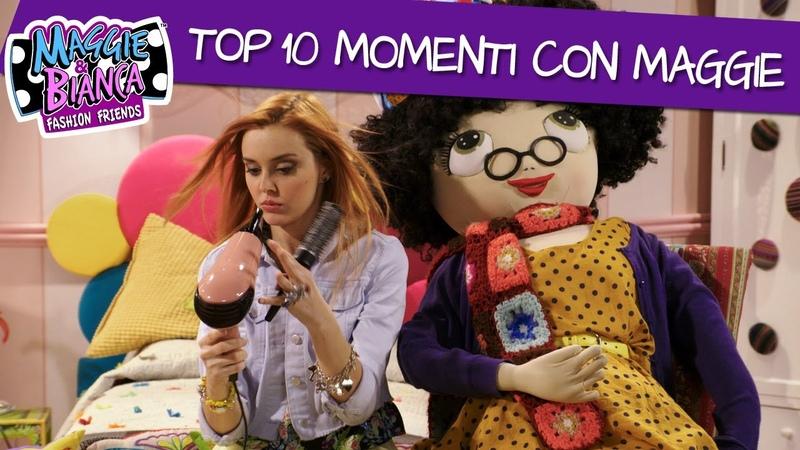 Maggie Bianca Fashion Friends ǀ Top 10 momenti con Maggie!