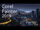 Corel Painter 2019 - City at Night Davey Baker