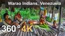 360 видео AirPano Индейцы Варао Дельта реки Ориноко Венесуэла