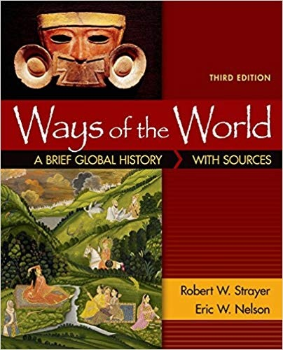 Ways of the World A Brief Global History with Sources Combined Volume - Bedford St Martin s 2015