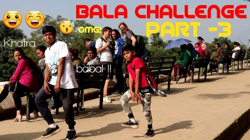 Nepalese Kids Do TheBalaChallenge Part 3 Foreigner Amazing Public Reation Akshay Kumar