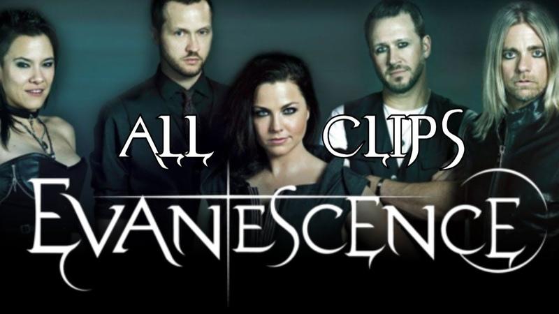 Evanescence (Эванесенс). Подборка лучших клипов