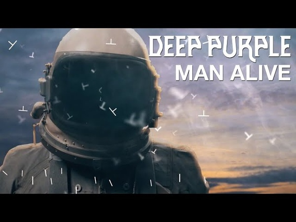 Deep Purple Man Alive Official Music Video New album Whoosh out 7th August 2020