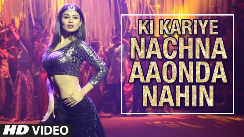 Ki Kariye Nachna Aaonda Nahin Full Video Tum Bin2 Mouni Roy Hardy Sandhu Ne