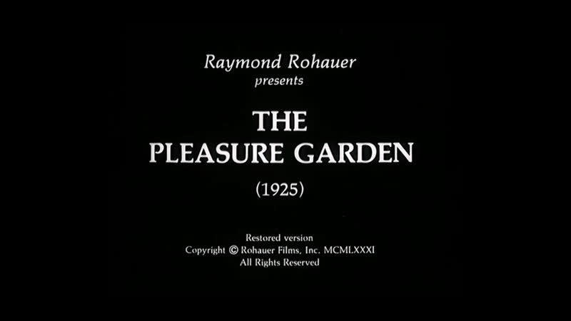 Сад наслаждений The Pleasure Garden 1925 dir Alfred Hitchcock silent without translation