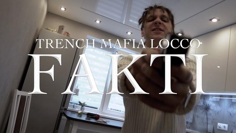 Trench Mafia Locco Fakti disstrack