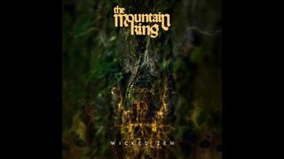 The Mountain King - Wicked Zen (Full Album) 2020 - Cursed Monk Records