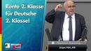 Rente 2. Klasse für Deutsche 2. Klasse! - Jürgen Pohl - AfD-Fraktion im Bundestag