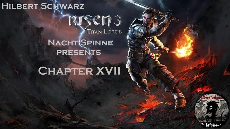 RISEN 3 TL - Часть 17 Пещера с Пауками, Повелитель Теней Раздора, Союз с Пиратами.
