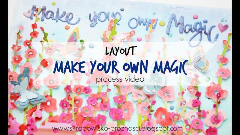 LO Make your own magic process video Paige Evans Guest DT
