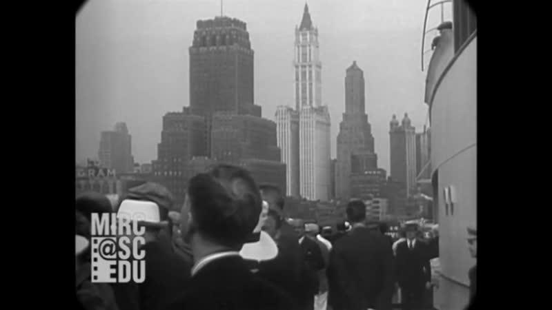 26 июля 1932 г. - прибытие в Нью-Йорк на роскошном лайнере (настоящий звук).
