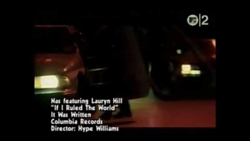 Nas lauryn hill if i ruled the world mtv2