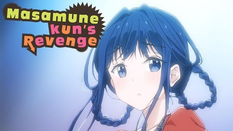 Masamune-kun's Revenge - Opening | Wagamama Mirror Heart