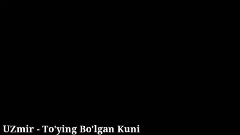 [v-s.mobi]UZmir - To'ying Bo'lgan Kuni Klip. HD (Official).mp4