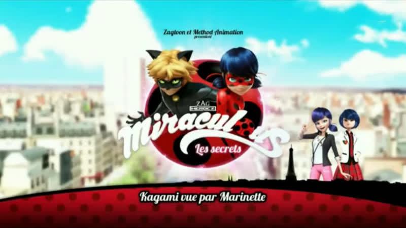Miraculous: Les Secrets: Webisode 27   Kagami vue par Marinette