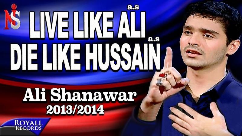 Ali Shanawar   Live Like Ali a.s (English)   2013-2014