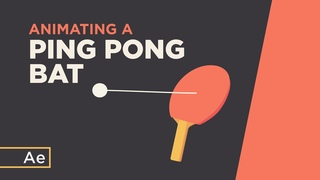 How To Animate a Ping Pong Bat & Ball - After Effects Tutorial
