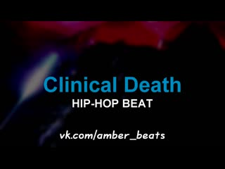 Amber Beats - Clinical Death