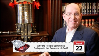 August 22: Why Do People Sometimes Collapse in the Presence of God?