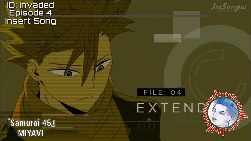 ID:Invaded Episode 4 Insert Song『 Samurai 45 』by MIYAVI ~ FULL version