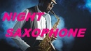 Ночной саксофон*Melodies of the night saxophone*