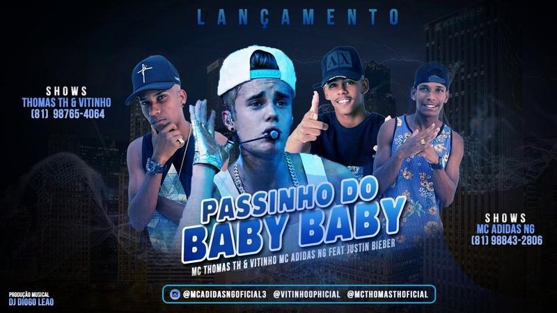 MC THOMAS TH, VITINHO MC, MC ADIDAS NG - PASSINHO DO BABY BABY