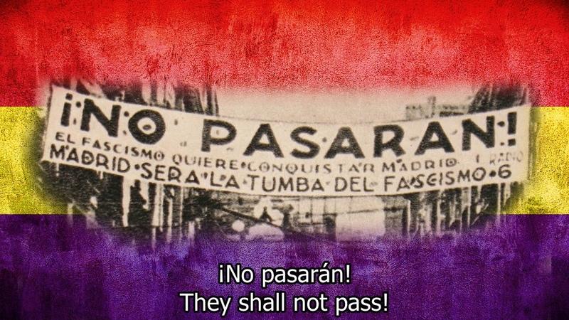 Spanish civil war song They shall not pass! (¡No pasarán!) with English lyrics