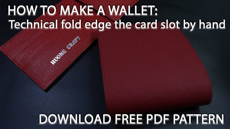 How to make a wallet Technical fold edge the card slot by hand Kỹ thuật gấp mép ngăn thẻ bằng tay
