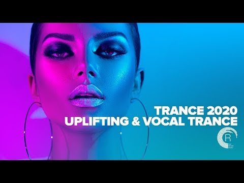 TRANCE 2020 UPLIFTING VOCAL TRANCE FULL ALBUM OUT NOW