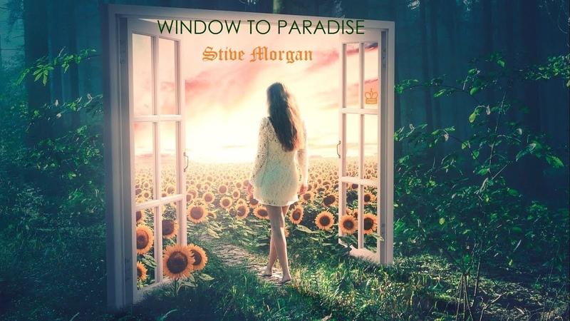 ♔LONA ⭐ WINDOW TO PARADISE ⭐ Stive Morgan