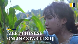Chinese online star Li Ziqi provides an escape from urban life