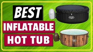 5 Best Inflatable Hot Tub 2020 Reviews