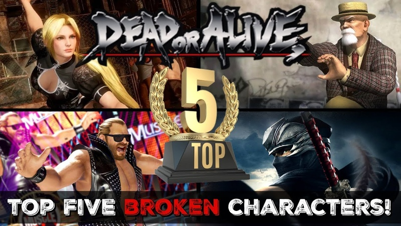 Top 5 Broken DOA Characters Of All Time!